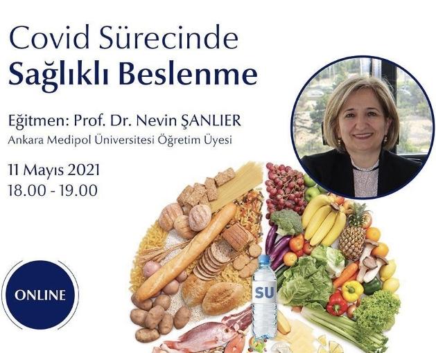 Prof. Dr. Nevin Şanlıer internet üzerinden 'Sağlıklı Beslenme' semineri yapacak