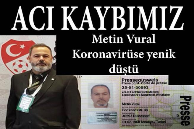 Acı kaybımız: Gazeteci Metin Vural hayatını kaybetti
