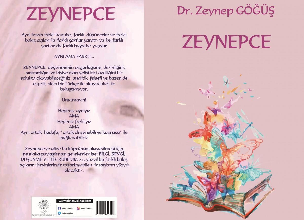 Zeynep Göğüş'ün Yeni Kitabı, Zeynepce Yayında